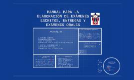 MANUAL PARA LA ELABORACIÓN DE EXÁMENES ESCRITOS, ENTREGAS Y
