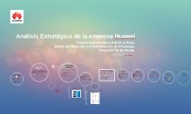 Copy of Copy of Análisis Estratégico: Huawei