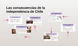 Las consecuencias de la independencia de Chile