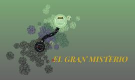 EL GRAN MISTERIO