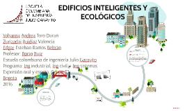 EDIFICIOS INTELIGENTES Y ECOLÓGICOS