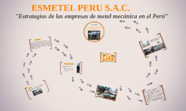 Estrategias de las empresas de metal mecánica en el Perú