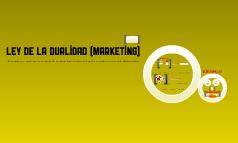 Ley 8 Marketing: Dualidad