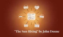 """Copy of """"The Sun Rising"""" By John Donne"""