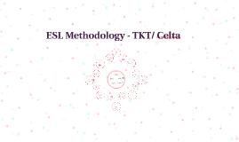 ESL Methodology - TKT