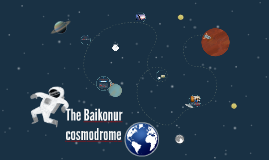 Copy of The Baikonur      cosmodrome