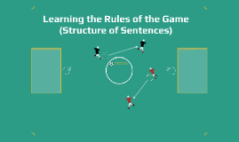 Learning the Structure of Sentences