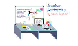 Instructional Strategies Project - Anchor Activities
