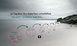 GW England: Pre-departure orientation FA13/AY13-14