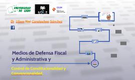 medios de defensa fiscal y administrativa.
