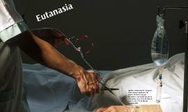 Copy of EUTANASIA & MUERTE DIGNA