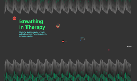 Breathing in Therapy