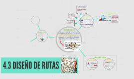 4.3 DISEÑO DE RUTAS