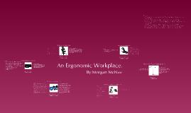 An Ergonomic Workplace