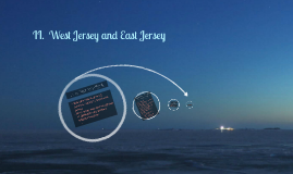 II.  West Jersey and East Jersey