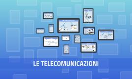 Copy of LE TELECOMUNICAZIONI