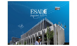 ESADE Business School - BBA - Key messages