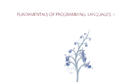 FUNDAMENTALS OF PROGRAMMING  LANGUAGES -I