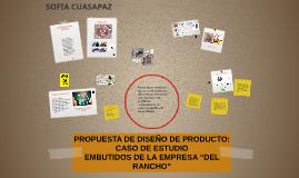 PROPUESTA DE DISEÑO DE PRODUCTO: CASO DE ESTUDIO