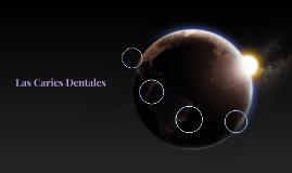 Las Caries Dentales