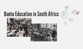 Bantu Educatin in South Africa
