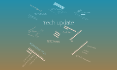 Copy of Tech Update