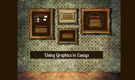 Using Graphics in Essays