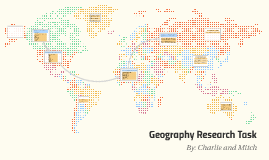 Geography Research Task