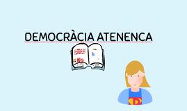 Copy of DEMOCRACIA ATENENCA