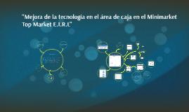 """Copy of """"Mejora de la tecnología en el área de caja en el Minimarket"""
