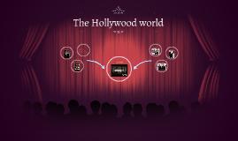 The Hollywood world