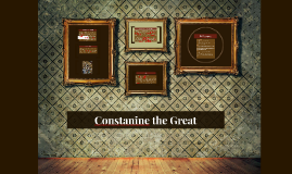 Constanine the Great