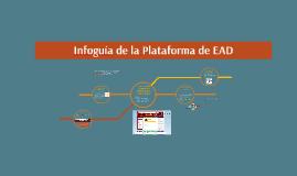 Copy of Infoguía de la Plataforma de EAD