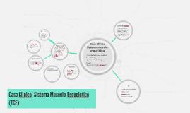 Caso Clinico: Sistema muscular (TCE)