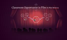 Classroom Opportunity through Film