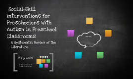 Social-Skill interventions for Preschoolers with Autism in