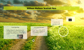 William Wallace Scottish Hero