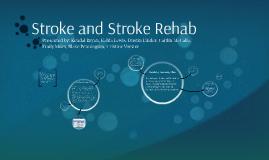 Stroke and Stroke Rehab