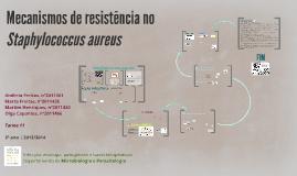 Mecanismos de resistência no Staphylococcus aureus