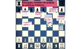 Principais modelos de análise de políticas Públicas