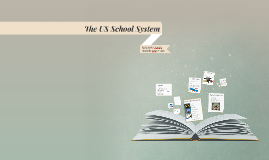 The US School System