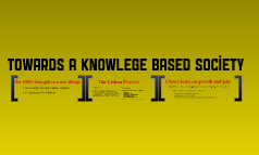 Towards a Knowledge-Based Society