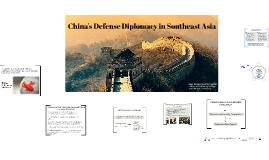 China's Defense Diplomacy to SEA