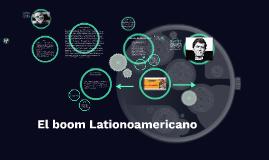 El boom Lationoamericano