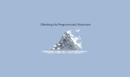 Climbing the Programmatic Mountain