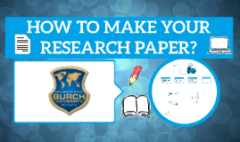 How to Make Your Research Paper? (Burch Olympiad)