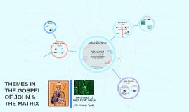 Themes in the Gospel of John & The Matrix