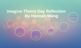 Imagine Theme Day Reflection