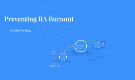 Preventing RA Burnout
