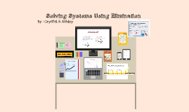 Copy of Solving System Using Elimination